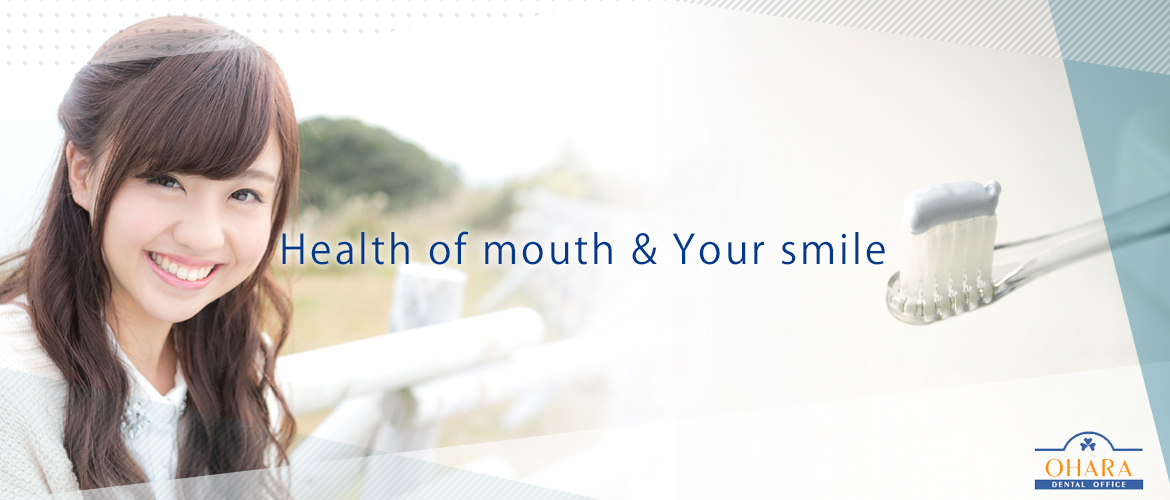 Health of mouth & Your smile